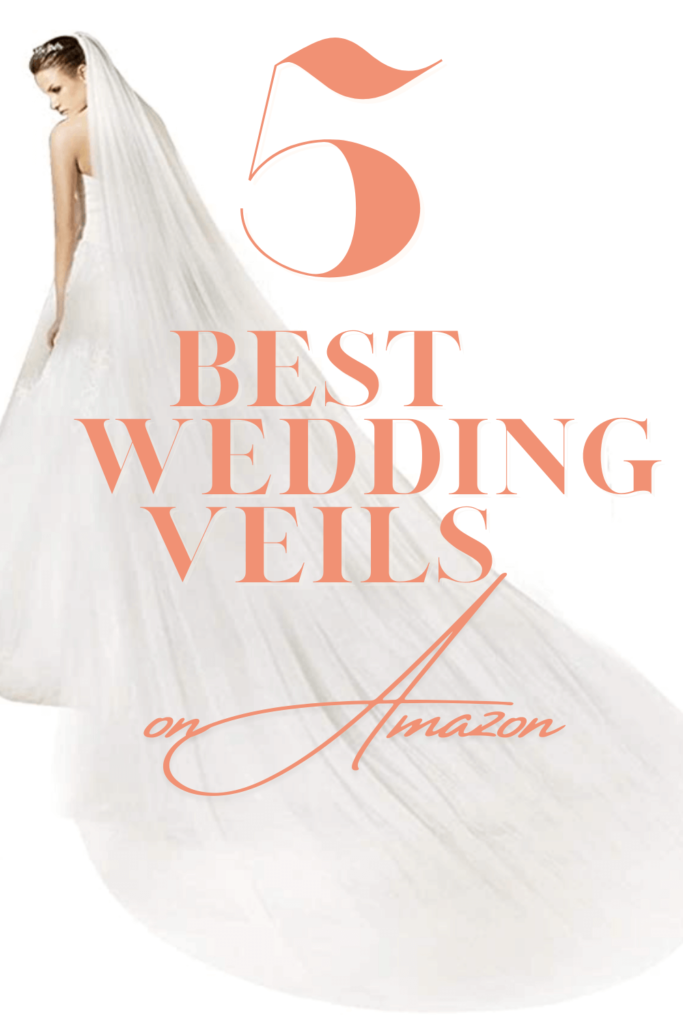 Pinterest pin with Bride with long veil that says 5 best wedding veils on Amazon